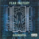 Fear Factory - Digimortal (Digipak) (2001)