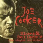 Joe Cocker - Blues & Ballads (1998)