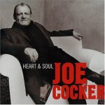 Joe Cocker - Heart & Soul (2004)
