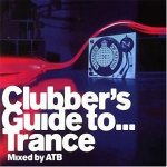 ATB - Clubber's Guide To... Trance - Mixed by ATB (1999)