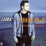 ATB - The DJ In The Mix (2004)