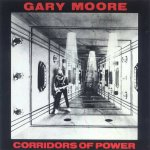 Gary Moore - Corridors Of Power (remaster) (1982)