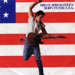 Bruce Springsteen - Born In The USA (1984)