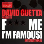 David Guetta - Fuck Me I'm Famous! International (2006)