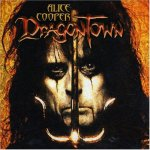 Alice Cooper - Dragontown (2001)