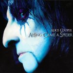 Alice Cooper - Along Came A Spider (2008)