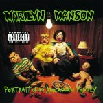 Marilyn Manson - Portrait Of An American Family (1994)