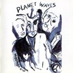 Bob Dylan - Planet Waves (1974)