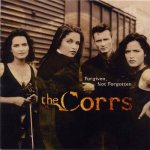 The Corrs - Forgiven, Not Forgotten (1995)