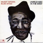 Muddy Waters - Unreleased In The West (1976)
