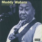 Muddy Waters - Live In Chicago (1979)