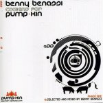 Benny Benassi - Cooking For Pump-Kin (2005)