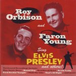 Elvis Presley  -  and Others(Roy Orbison and Faron Young )  (1956)