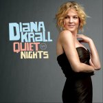 Diana Krall - Quiet Nights (2009)