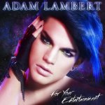 Adam Lambert - For Your Entertainment (2010)