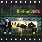 Morandi - Mind Fields (2006)
