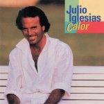 Julio Iglesias - Calor (1992)