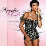 Keyshia Cole - A Different Me (2008)