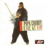 Popa Chubby - Live at FIP  (2003)
