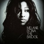 Melanie Fiona - The Bridge (2009)