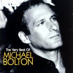 Michael Bolton - The Very Best Of Michael Bolton (2005)