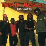 Third World - Ain't Givin' Up (2003)