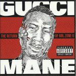 Gucci Mane - The Return of Mr. Zone 6 (2011)
