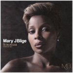 Mary J. Blige - Stronger With Each Tear (2009)