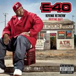 E-40 - Revenue Retrievin Overtime Shift (2011)