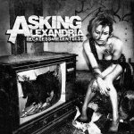 Asking Alexandria - Reckless And Relentless (2011)