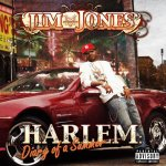 Jim Jones - Harlem Diary Of A Summer (2005)
