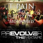 T-Pain - prEVOLVEr The Mixtape (2011)