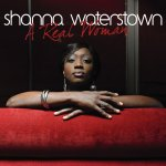 Shanna Waterstown - A Real Woman (2011)