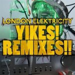 London Elektricity - Yikes! Remixes!! (2011)